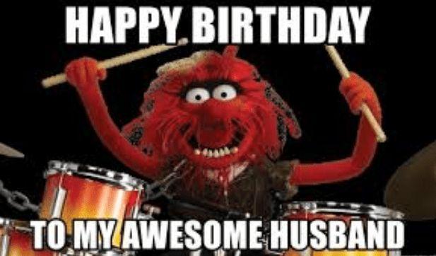 Happy Birthday To My Husband Meme