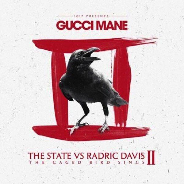 Guilt-Free Listening: Gucci Mane's 'The State Vs. Radric Davis 2: The Caged Bird Sings' Album Stream