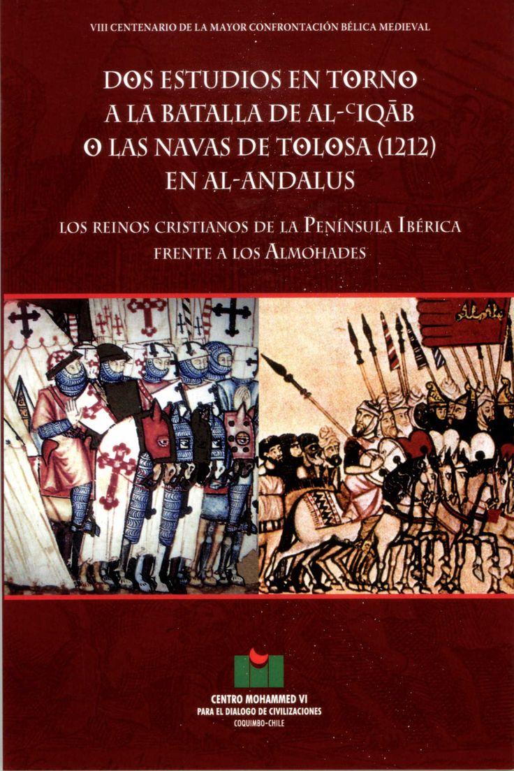 Dos estudios en torno a la Batalla de Al-cIqab. O las navas de Tolosa (1212) en al-Andalus