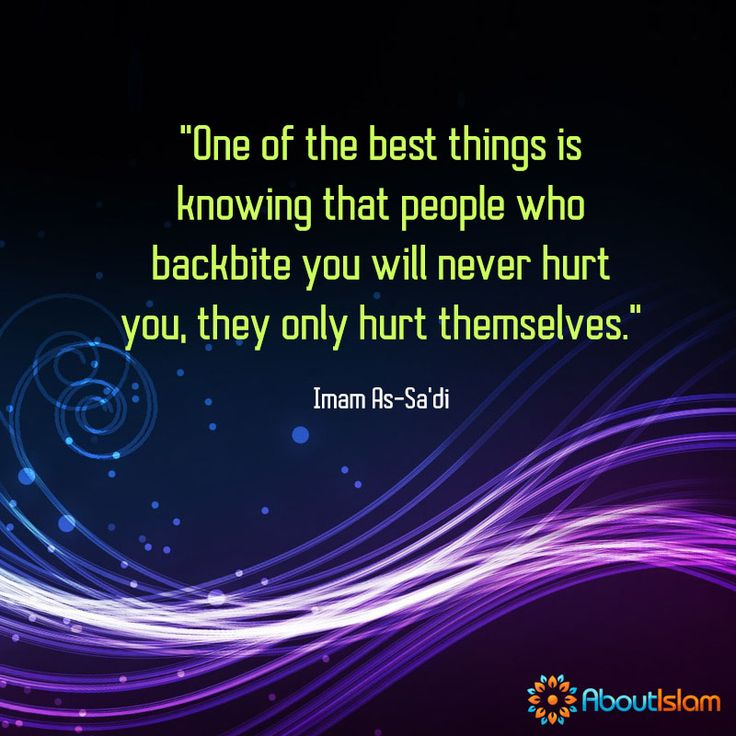 If you backbite, you are just hurting yourself!   #IslamicBehaviour #Muslims #Islam