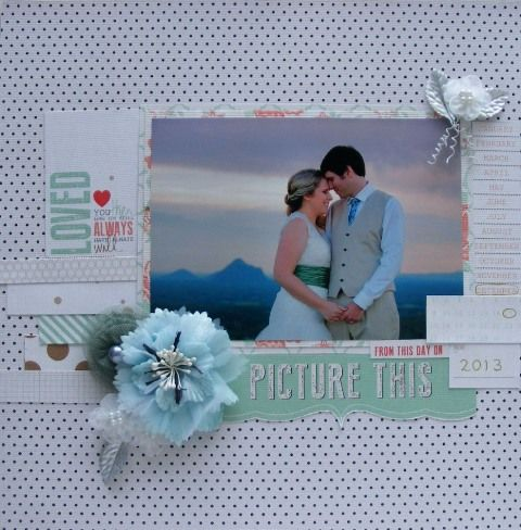 Wedding page created with Teresa Collins, Save the Date collection by Barb for My Scrappin' Shop.
