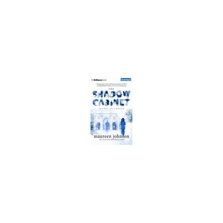 Shadow Cabinet (Unabridged) (CD/Spoken Word) (Maureen Johnson)