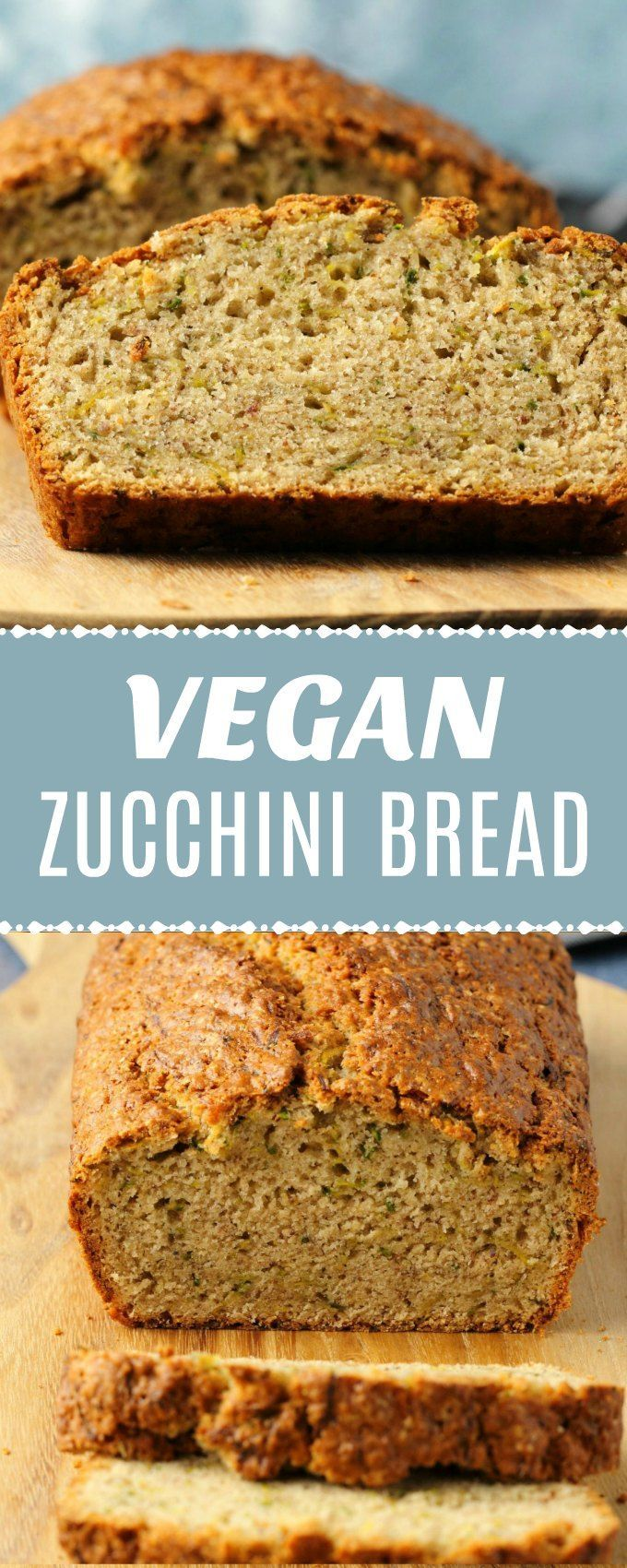 Wholesome And Delicious Vegan Zucchini Bread Fluffy And Perfectly Moist You Ll Never Suspect Vegan Zucchini Bread Healthy Vegan Snacks Delicious Vegan Recipes