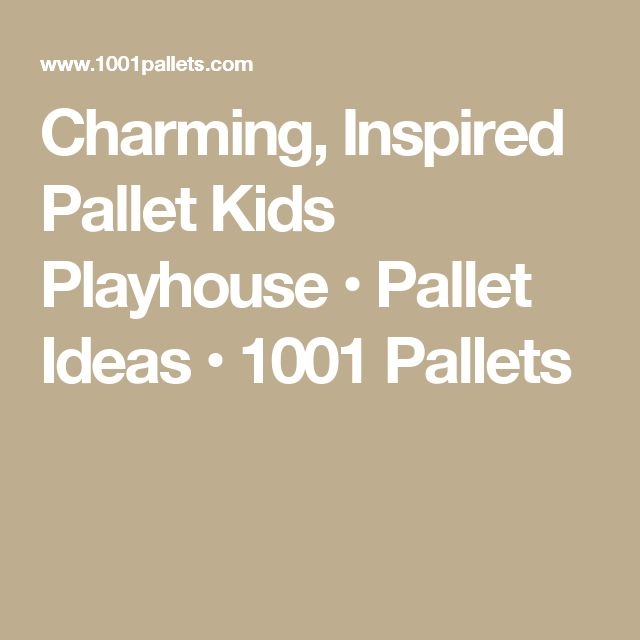 Charming, Inspired Pallet Kids Playhouse • Pallet Ideas • 1001 Pallets