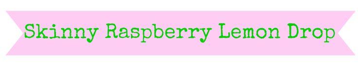 Mama Needs A Skinny Raspberry Lemon Drop Martini
