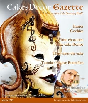 CakesDecor Gazette Issue 6.03 / March 2017