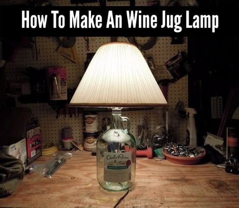 How To Make An Upcycle Wine Jug Lamp - DIY Gift World