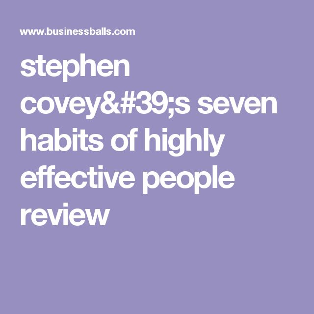 stephen covey's seven habits of highly effective people             review