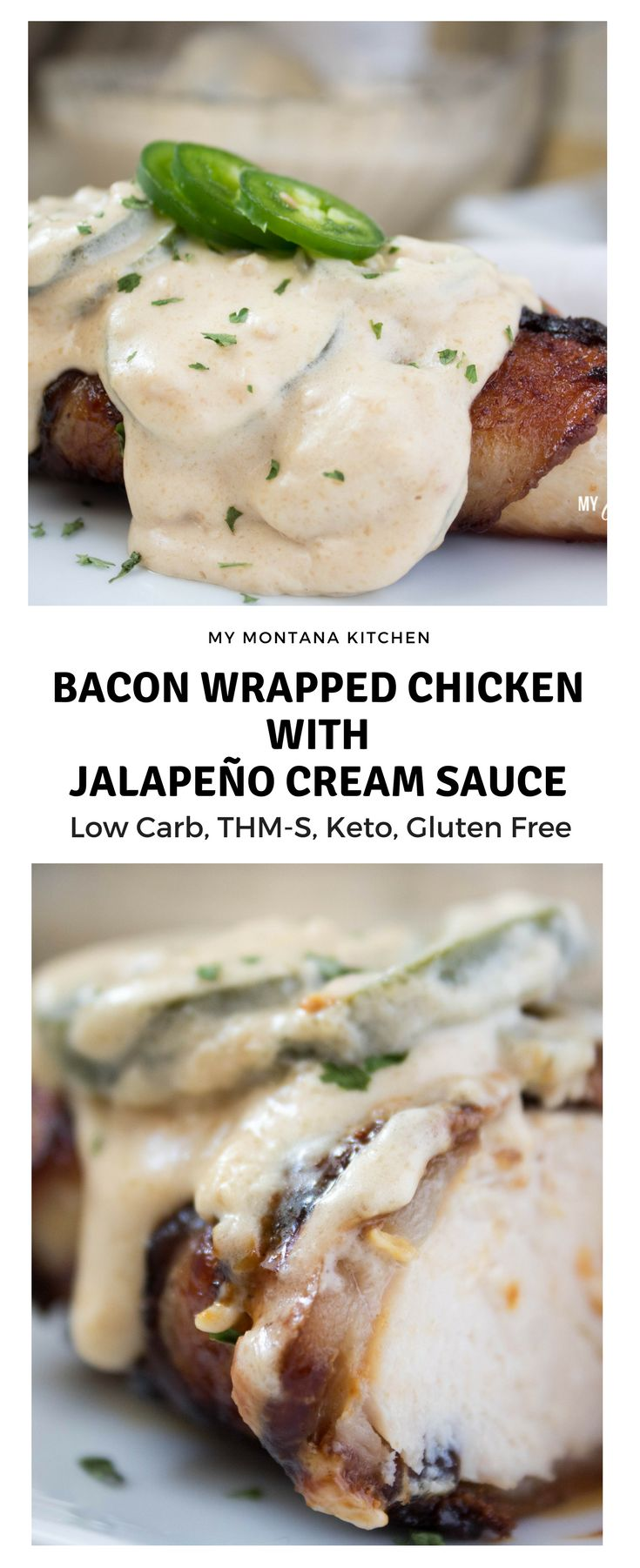 Bacon-Wrapped Chicken with Jalapeño Cream Sauce (S)