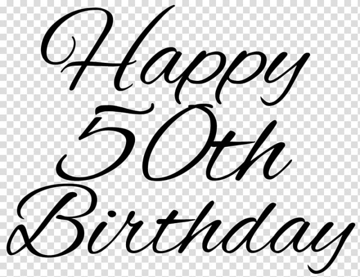 Happy 50th Birthday Transparent Background Png Clipart Happy 50th Birthday Happy 50th Happy Birthday Calligraphy