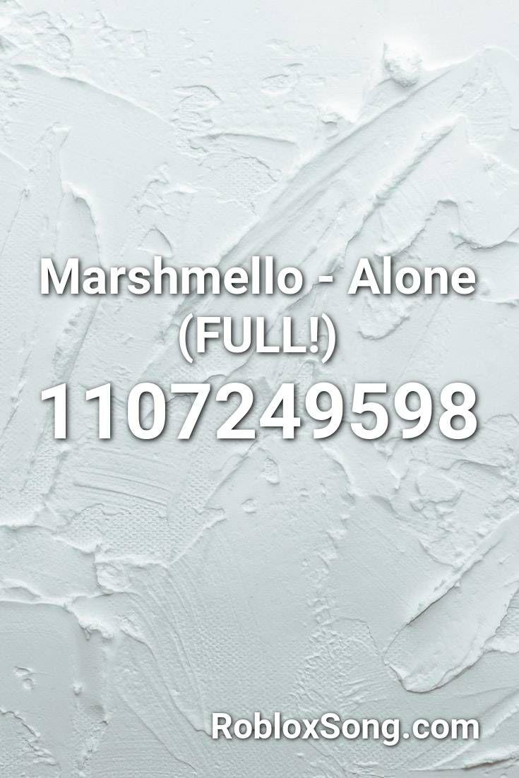 Marshmello Alone Full Roblox Id Roblox Music Codes In 2020