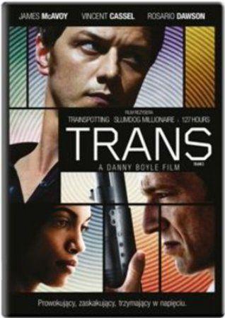 """Trans"" (""Trance""), reż. Danny Boyle, scen. Joe Ahearne, John Hodge. Obsada: James McAvoy, Rosario Dawson, Vincent Cassel. 97 min."