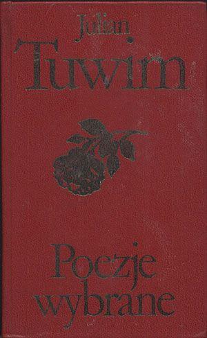Poezje wybrane, Julian Tuwim, Czytelnik, 1977, http://www.antykwariat.nepo.pl/poezje-wybrane-julian-tuwim-p-13783.html