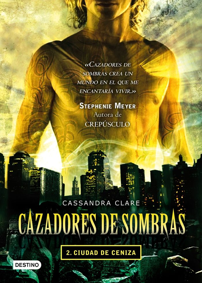 Ciudad de Ceniza (City of Ashes), Cazadores de Sombras (The Mortal Instruments)…