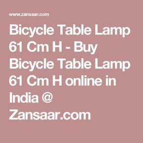 Bicycle Table Lamp 61 Cm H - Buy Bicycle Table Lamp 61 Cm H online in India @ Zansaar.com
