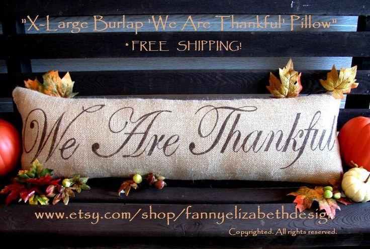 XL Fall Pillow-FREE SHIPPING-Thankful-Thanksgiving Pillows-Fall Pillows-Fall-Burlap Pillow- Fall- Burlap Fall Pillow by FannyElizabethDesign on Etsy https://www.etsy.com/listing/210416176/xl-fall-pillow-free-shipping-thankful