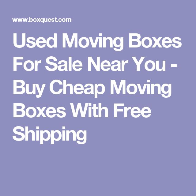Used Moving Boxes For Sale Near You - Buy Cheap Moving Boxes With Free Shipping