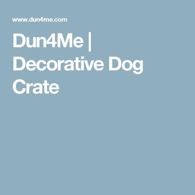 Dun4Me | Decorative Dog Crate