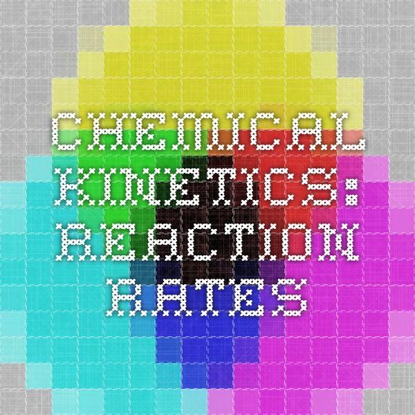 Chemical Kinetics: Reaction Rates