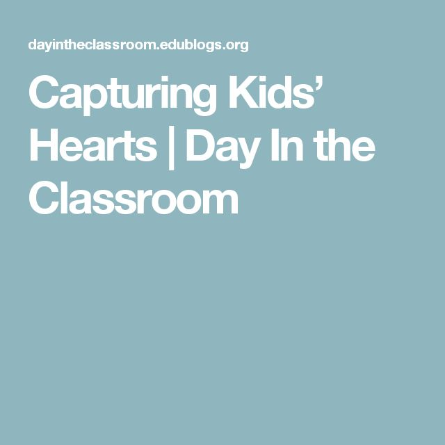 Capturing Kids' Hearts | Day In the Classroom