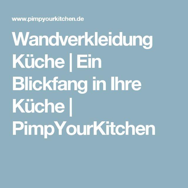 Wandverkleidung Küche | Ein Blickfang In Ihre Küche | PimpYourKitchen