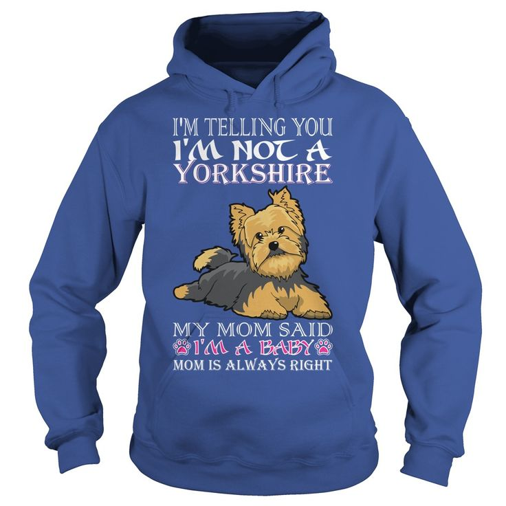 Im Telling You Im Not Yorkshire My Mom Said Baby #gift #ideas #Popular #Everything #Videos #Shop #Animals #pets #Architecture #Art #Cars #motorcycles #Celebrities #DIY #crafts #Design #Education #Entertainment #Food #drink #Gardening #Geek #Hair #beauty #Health #fitness #History #Holidays #events #Home decor #Humor #Illustrations #posters #Kids #parenting #Men #Outdoors #Photography #Products #Quotes #Science #nature #Sports #Tattoos #Technology #Travel #Weddings #Women