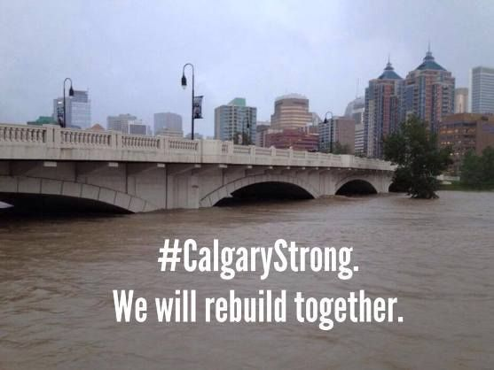 Calgary-Floods-Calgary-is-m-Strong-We-Will-Rebuild-Together.jpg (557×418)