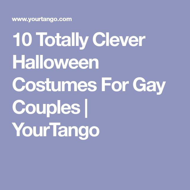 10 Totally Clever Halloween Costumes For Gay Couples | YourTango