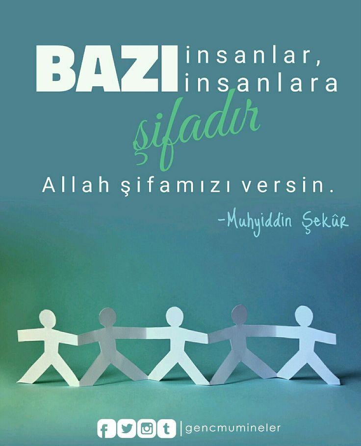 Bazı insanlar, bazı insanlara şifâdır. Allah şifâmızı versin. Muhyiddin Şekûr #sözlerorijinal