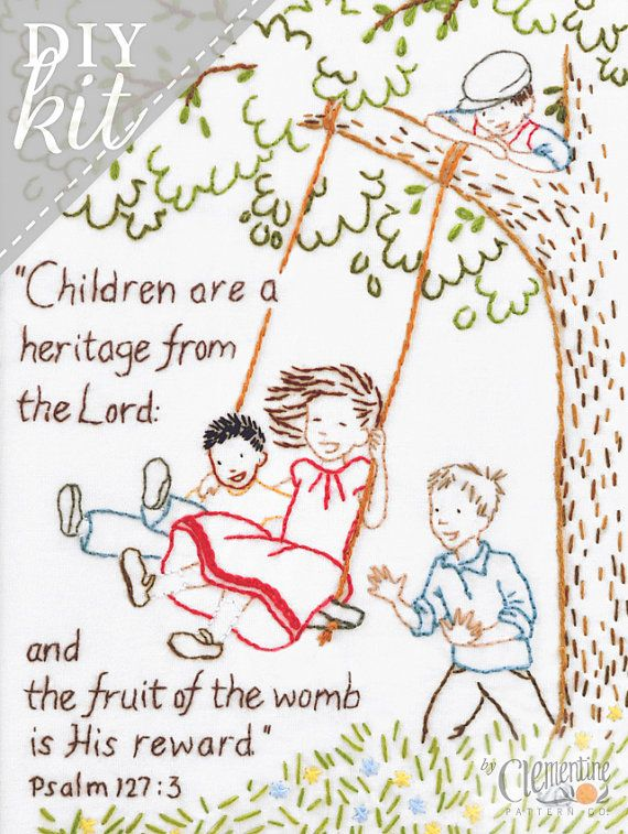 Stitch up this sweet reminder of the blessing of children. This adorable design would look lovely framed on your wall or given as a gift.