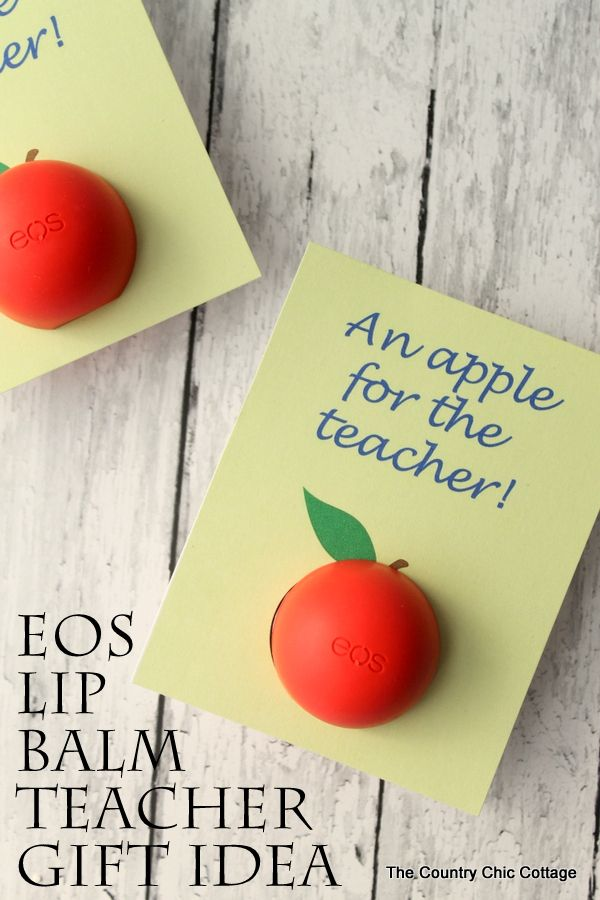 EOS Lip Balm Teacher Gift Idea -- with a free printable!  The perfect quick gift to give to a special teacher for Teacher Appreciation Week or just because!