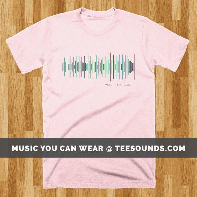 Worth it By Fifth Harmony  Design your own @ teesounds.com  ONLY $28 WITH FREE WORLDWIDE DELIVERY