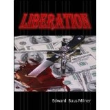 LIBERATION (Kindle Edition)By Edward Baus Milner