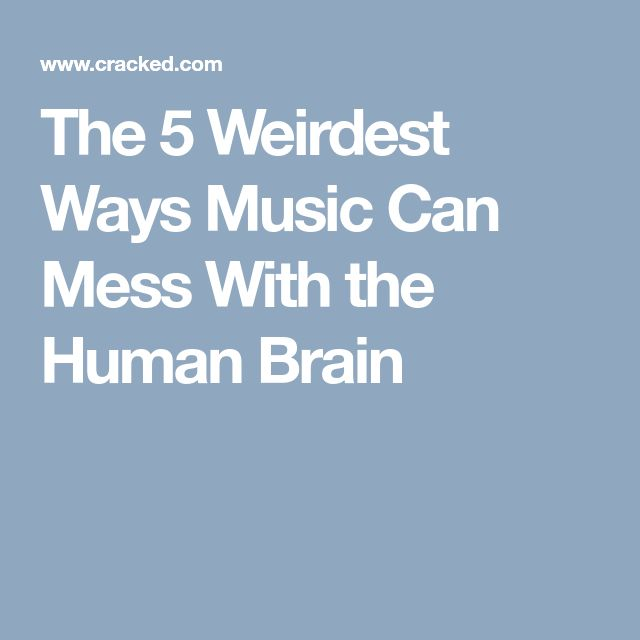 The 5 Weirdest Ways Music Can Mess With the Human Brain