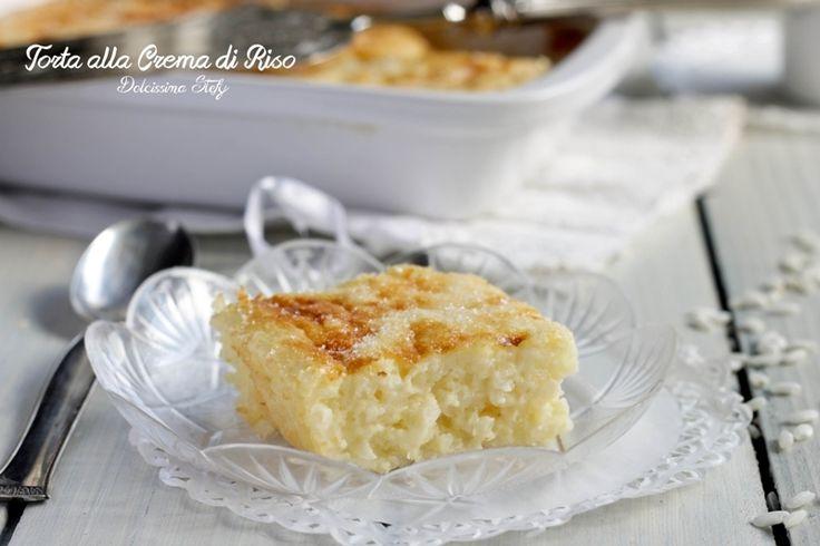 Un dolce nato per caso, dagli ingredienti di un'altra ricetta..la Torta alla Crema di Riso è davvero cremosa e morbida e vi stupirà tantissimo :)