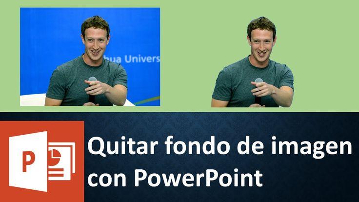 Quitar El Fondo a una Imagen con PowerPoint