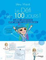 Journal du défi des 100 jours ; vivre sa vie pleinement Lilou Macé Tredaniel