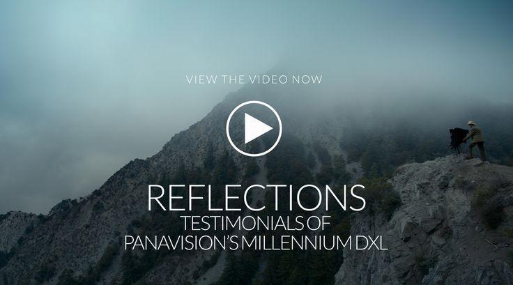 Reflections: testimonials of Panavision's Millennium DXL