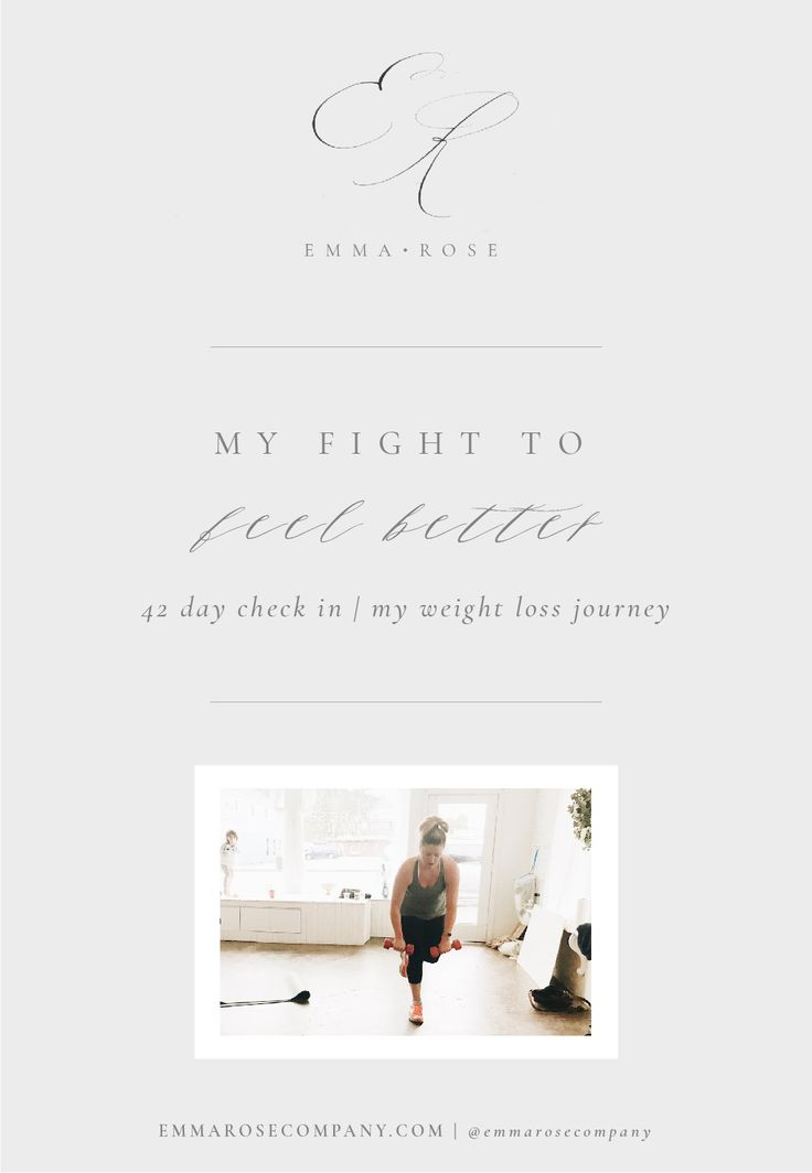 My Fight to Feel Better | 42 Day Check In | My Weight Loss Journey | Emma Rose_1.jpg