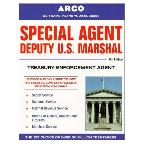 Special agent, deputy U.S. marshal, Treasury enforcement agent / Arco.