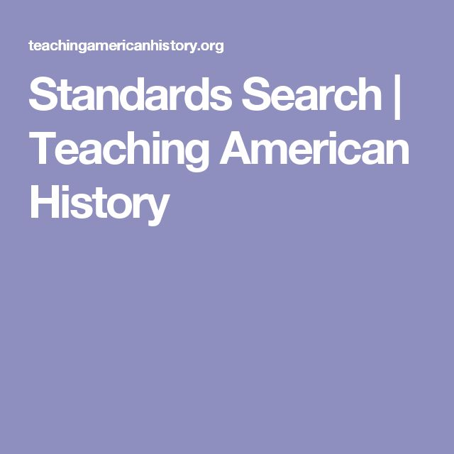 Standards Search | Teaching American History