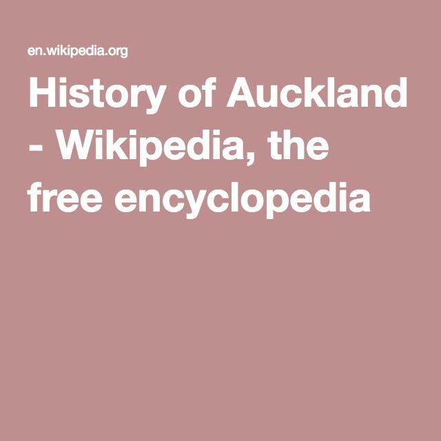 History of Auckland - Wikipedia, the free encyclopedia