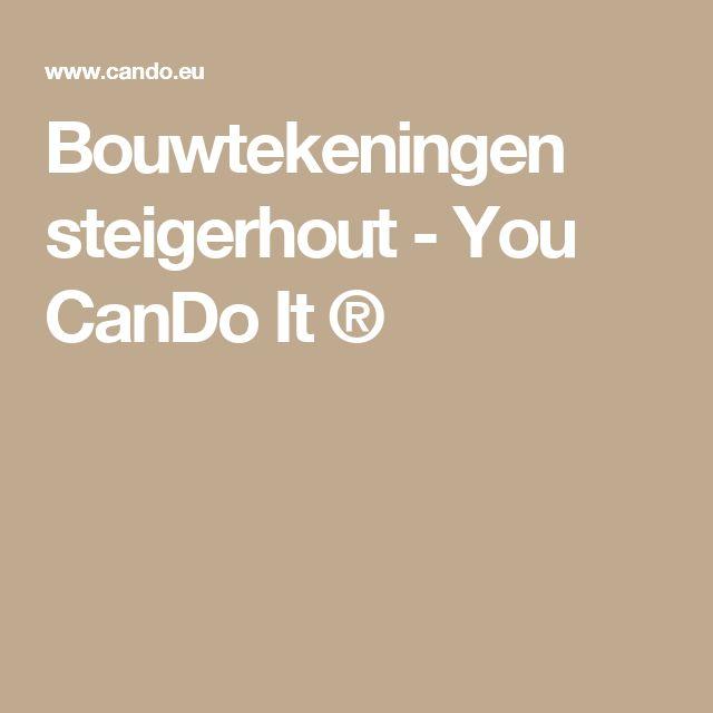 Bouwtekeningen steigerhout - You CanDo It ®