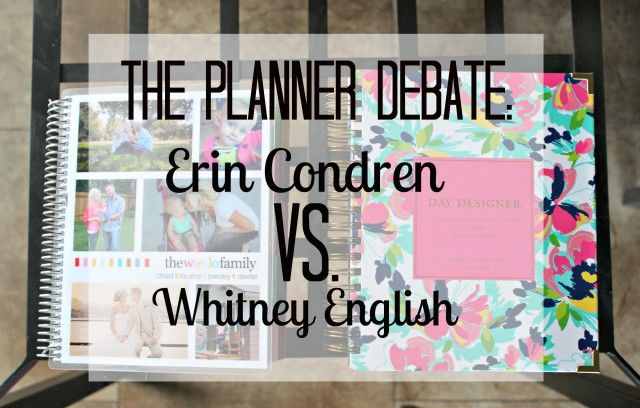 Need a planner? Check out this Erin Condren VS. Whitney English breakdown