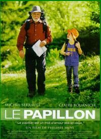 Le Papillon is a film by Philippe Muyl starring Michel Serrault and Claire Bouanich...a good story ,depicting intergenerational relationships and more  (fiche pédagogique : http://www.kinderkinobuero.de/downloads/film-des-monats/Der-Schmetterling-Cinefete.pdf )