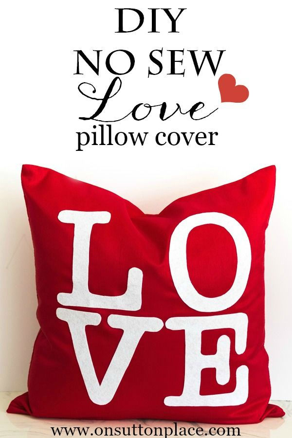 DIY No Sew Valentine's LOVE Pillow Cover   easy tutorial with pics and the link to the letter templates!   onsuttonplace.com