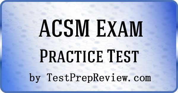 Free ACSM Personal Trainer Practice Test offered by TestPrepReview.  ACSM Personal Trainer test study aid.  #acsm