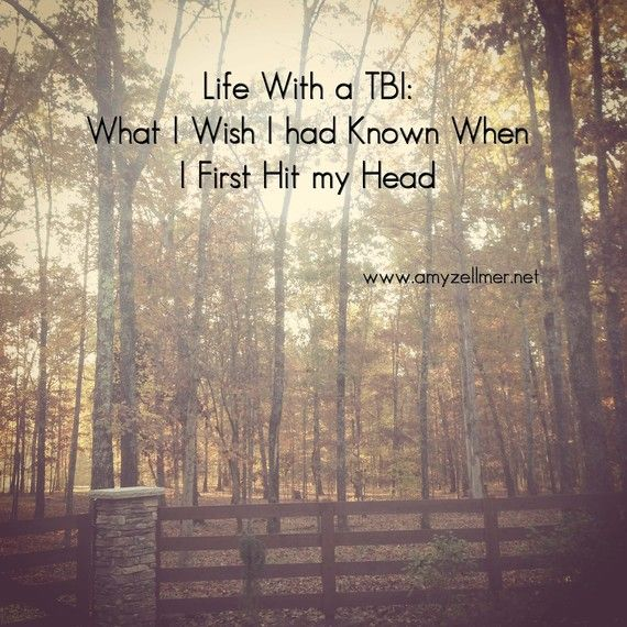 Life With a TBI: What I Wish I Had Known When I First Hit My Head