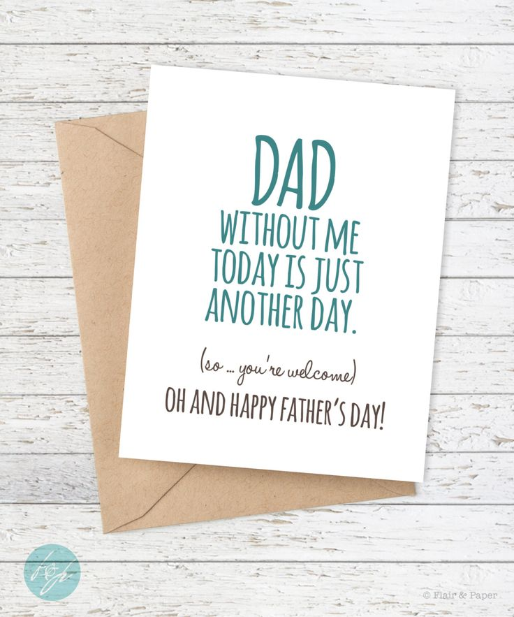 Father's Day Card - Funny Father's Day Card - HDad without me today is just another day (so you're welcome) by FlairandPaper on Etsy