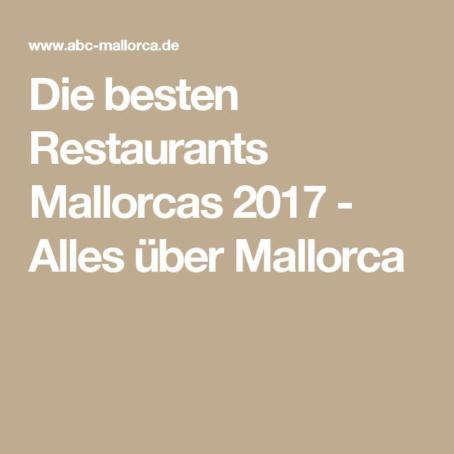 Die besten Restaurants Mallorcas 2017 - Alles über Mallorca